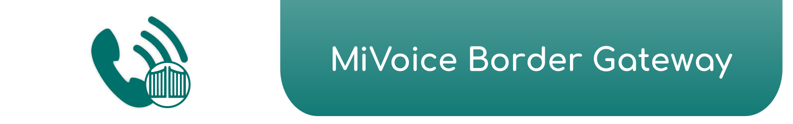 Mitel MiVoice Border Gateway - Electronic Communication Services