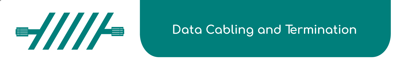 Data Cabling & Termination - Electronic Communication Services