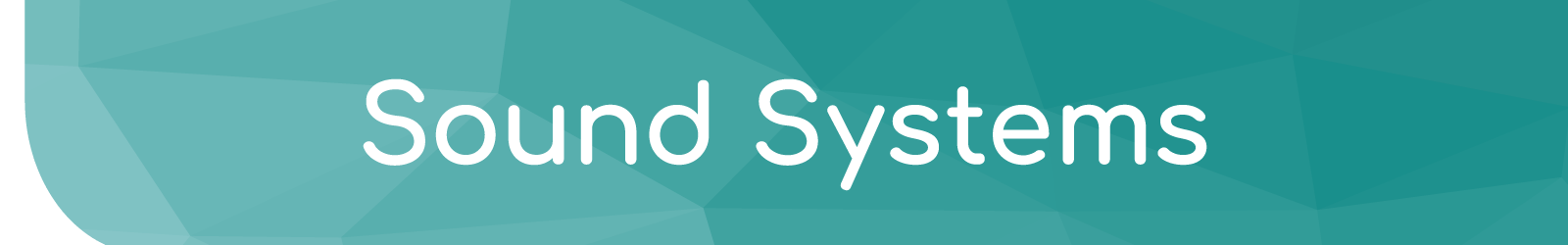 Sound Systems - Electronic Communication Services